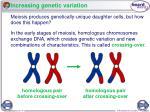 increasing genetic variation