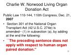 charlie w norwood living organ donation act
