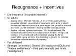 repugnance incentives