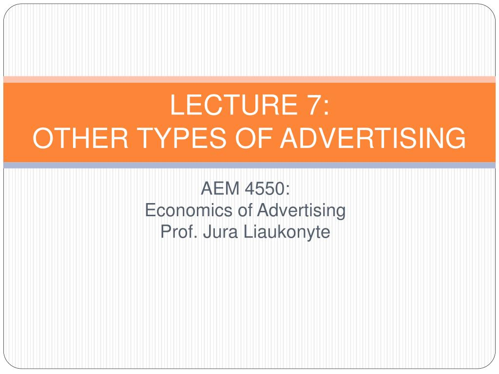 lecture 7 other types of advertising l.