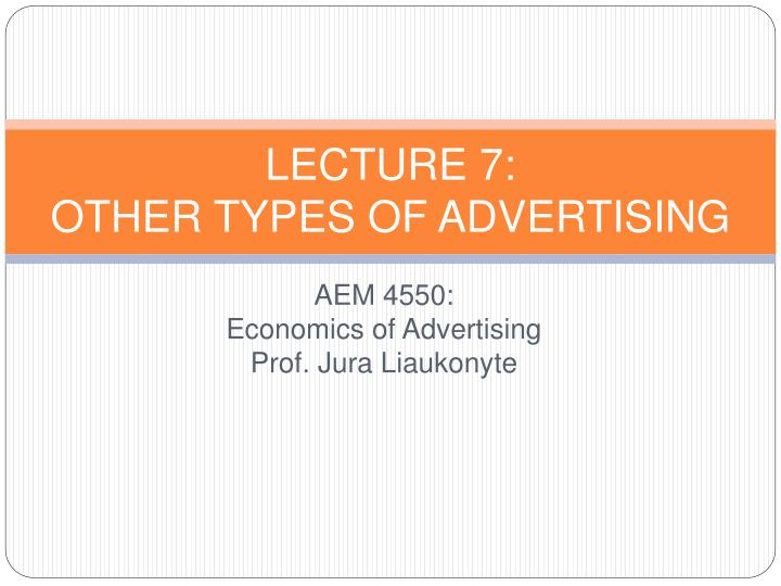 lecture 7 other types of advertising n.