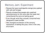 memory jam experiment