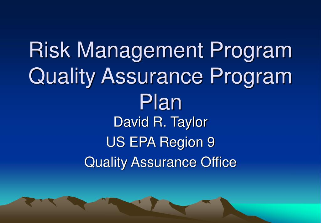 risk management program quality assurance program plan l.