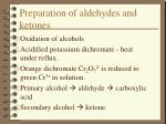 preparation of aldehydes and ketones