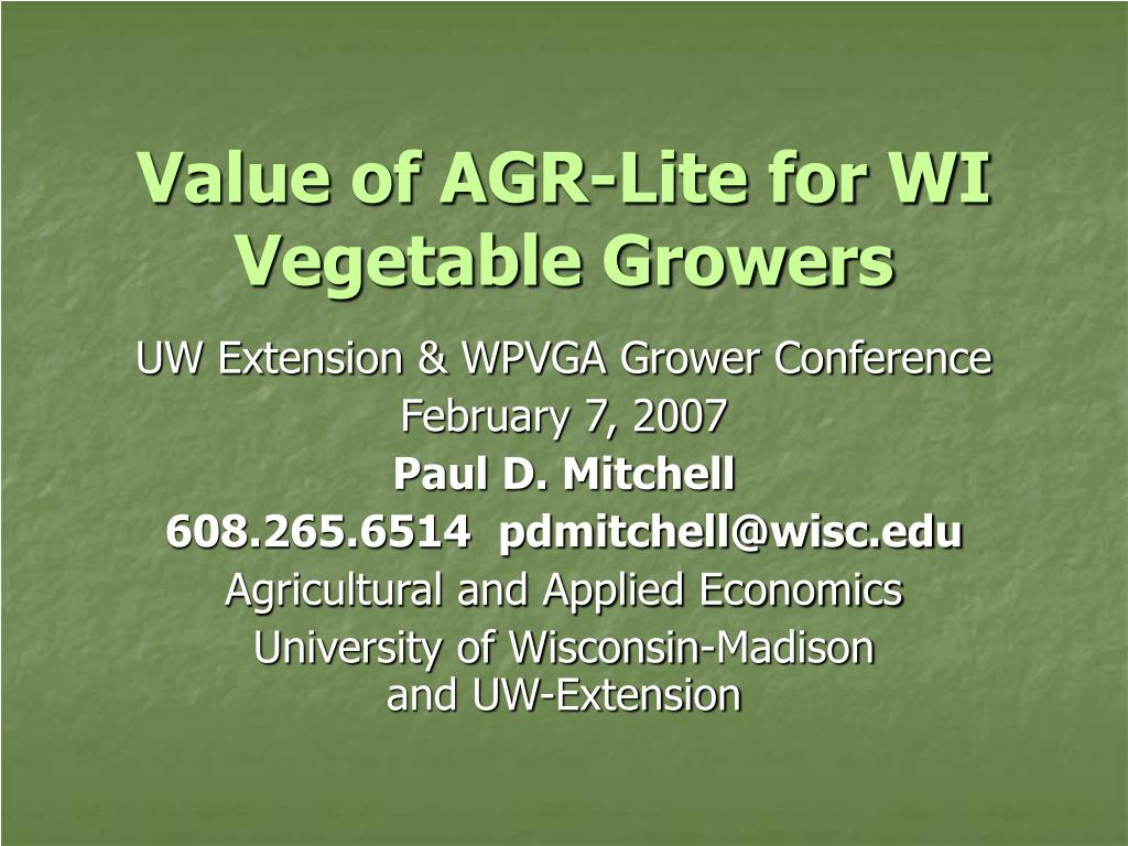 value of agr lite for wi vegetable growers l.