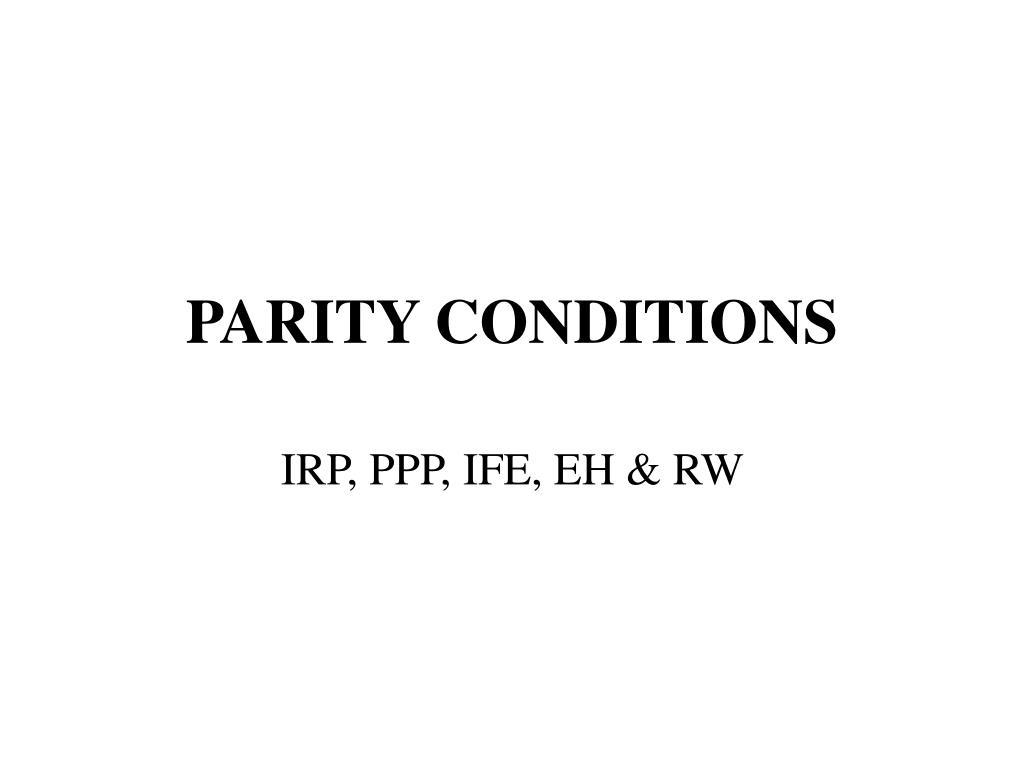 parity conditions l.
