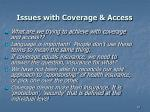 issues with coverage access