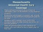 massachusetts universal health care coverage