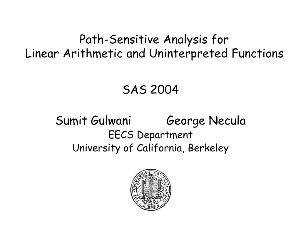 path sensitive analysis for linear arithmetic and uninterpreted functions l.