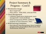 project summary progress cont d