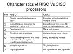 characteristics of risc vs cisc processors