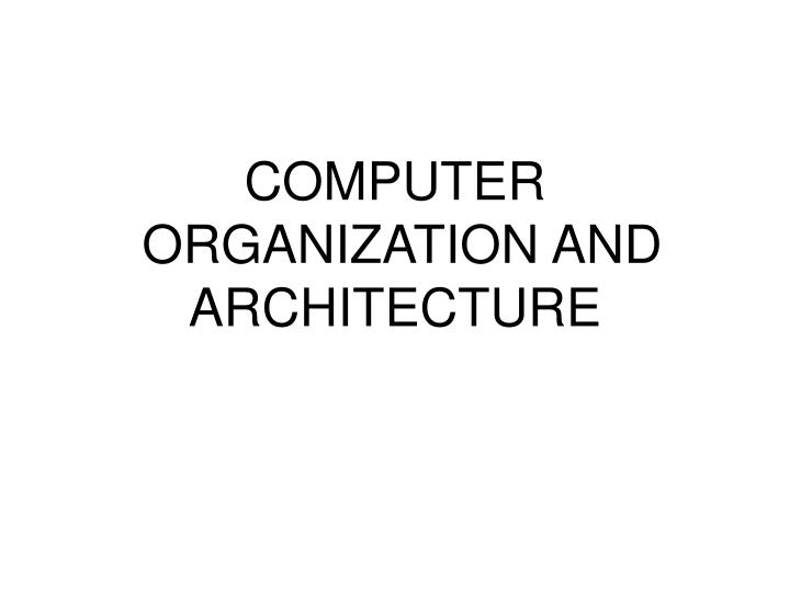 computer organization and architecture n.