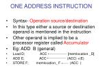 one address instruction
