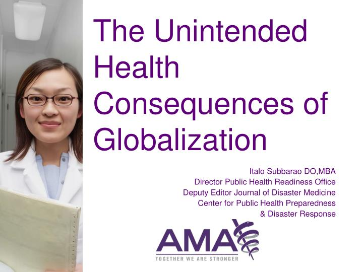 the unintended health consequences of globalization n.