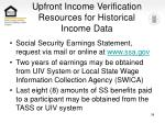 upfront income verification resources for historical income data