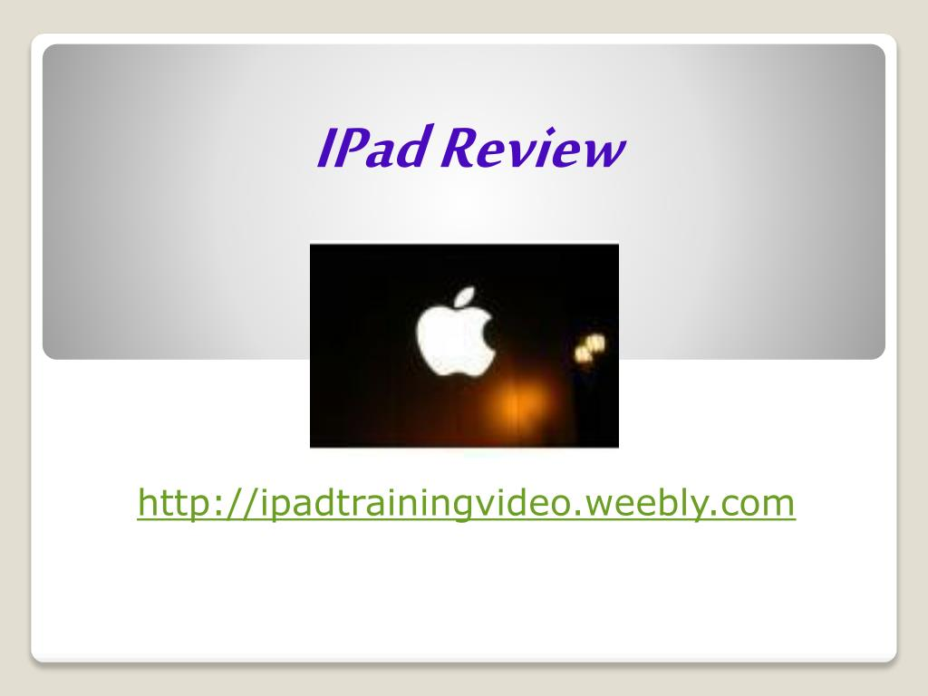 ipad review http ipadtrainingvideo weebly com l.