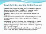 cams activities and the control account