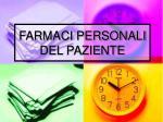 farmaci personali del paziente