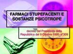 farmaci stupefacenti e sostanze psicotrope