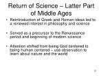 return of science latter part of middle ages15