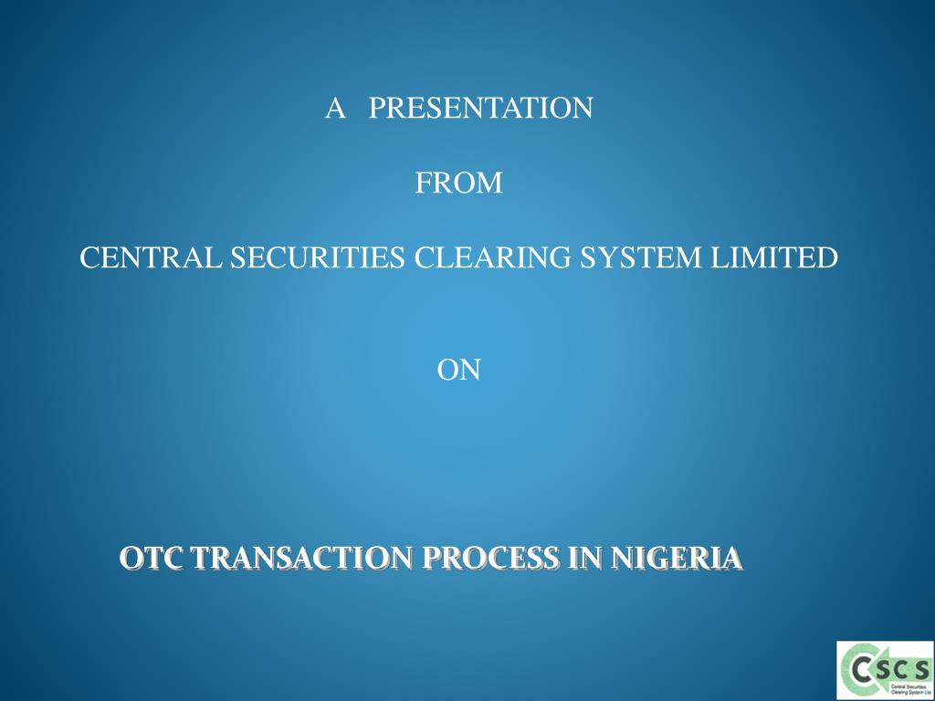 otc transaction process in nigeria l.