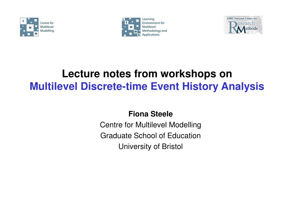 lecture notes from workshops on multilevel discrete time event history analysis l.