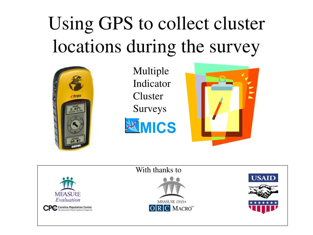 using gps to collect cluster locations during the survey l.