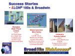 success stories i lon 100s broadwin19