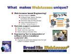 what makes webaccess unique