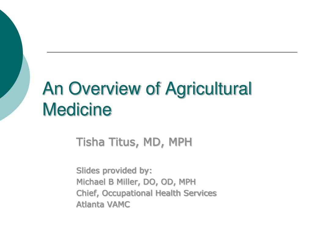 an overview of agricultural medicine l.