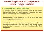 basic composition of competition policy 3 key practices10