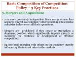 basic composition of competition policy 3 key practices11