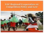 eac regional cooperation on competition policy and law