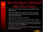how do mogas unleaded differ from avgas