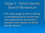 stage 2 ethnic identity search moratorium