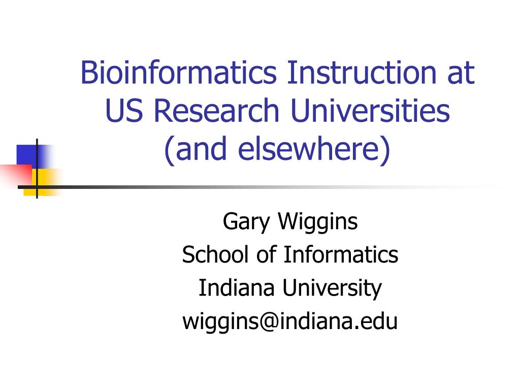 bioinformatics instruction at us research universities and elsewhere l.