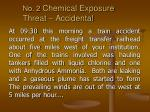 no 2 chemical exposure threat accidental