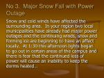 no 3 major snow fall with power outage