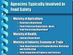 agencies typically involved in food safety