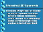 international sps agreements