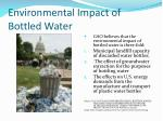 environmental impact of bottled water