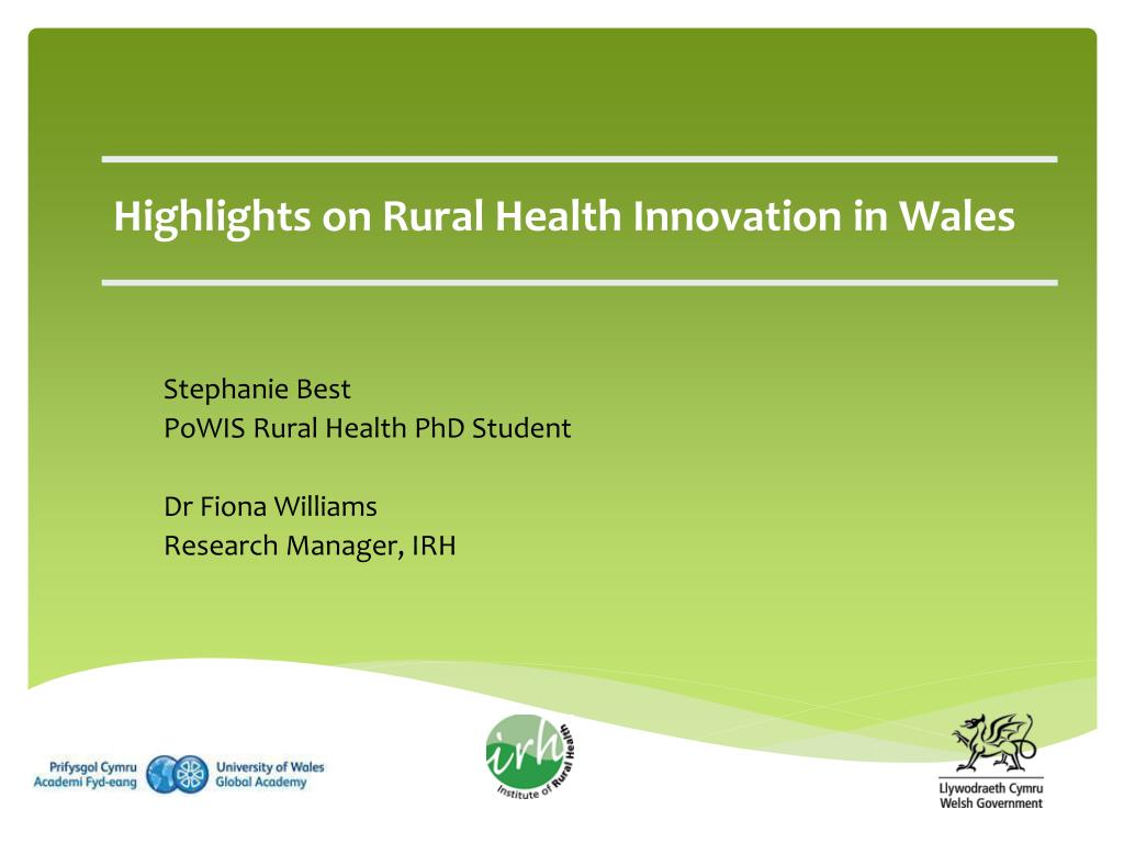 stephanie best powis rural health phd student dr fiona williams research manager irh l.