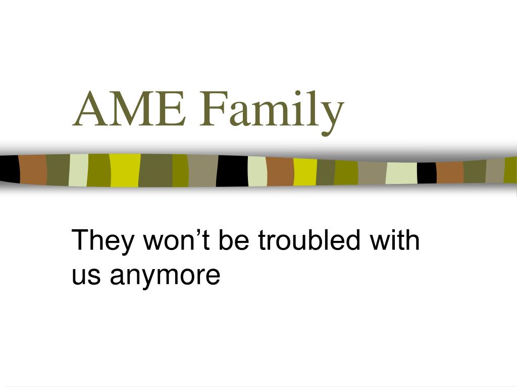 ame family l.