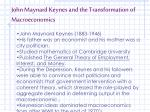 john maynard keynes and the transformation of macroeconomics