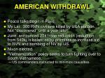 american withdrawl