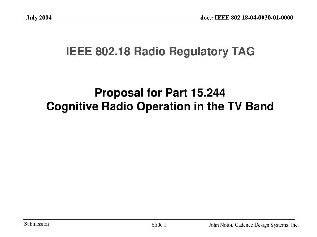 proposal for part 15 244 cognitive radio operation in the tv band l.