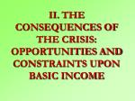 ii the consequences of the crisis opportunities and constraints upon basic income