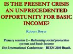 is the present crisis an unprecedented opportunity for basic income