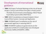development of international guidance8