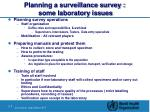 planning a surveillance survey some laboratory issues8